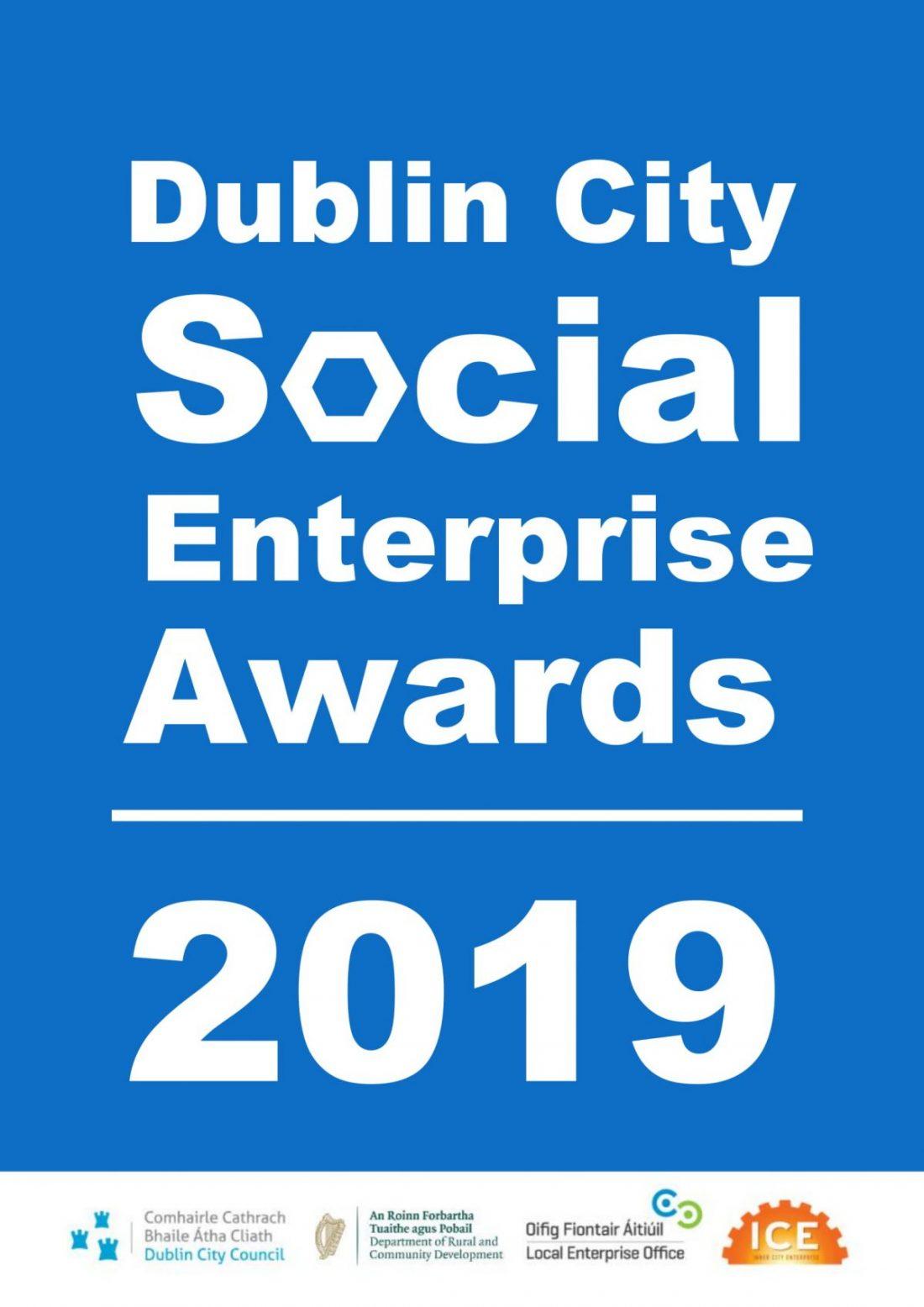 2019 Dublin City Social Enterprise Awards – Open Call For Applications